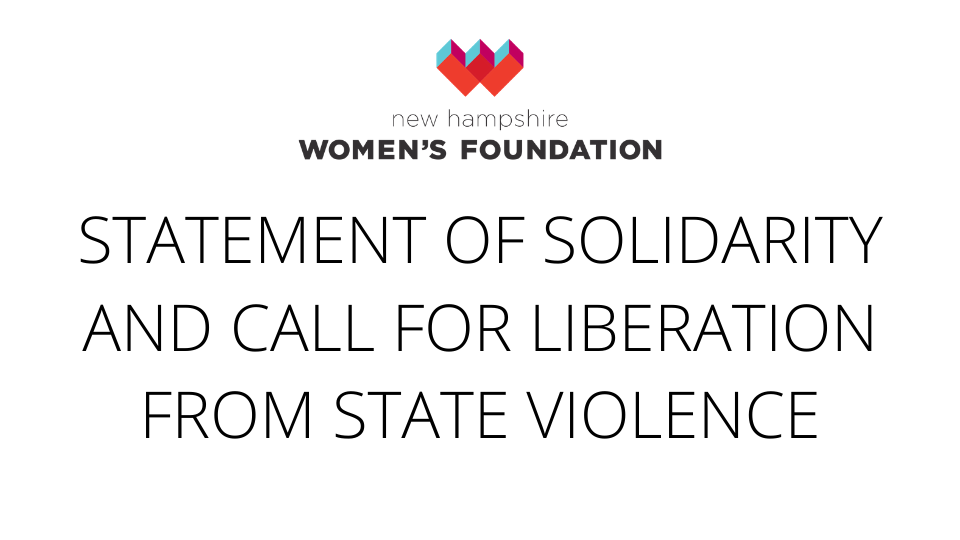Statement Of Solidarity And Call For Liberation From State Violence
